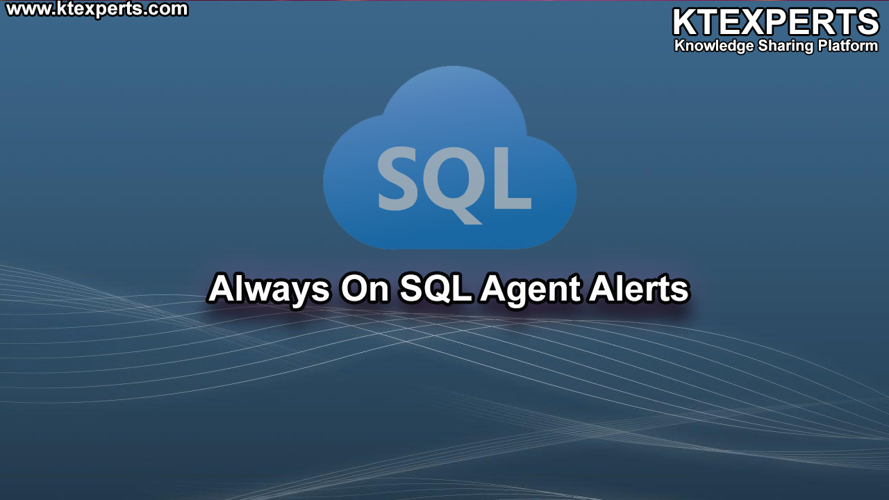 AlwaysOn SQL Agent Alerts