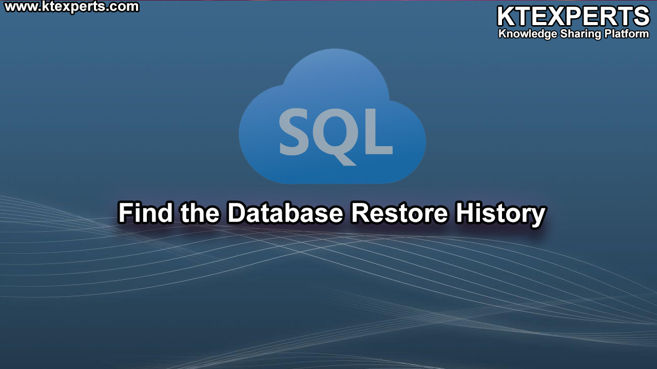 Find the Database Restore History