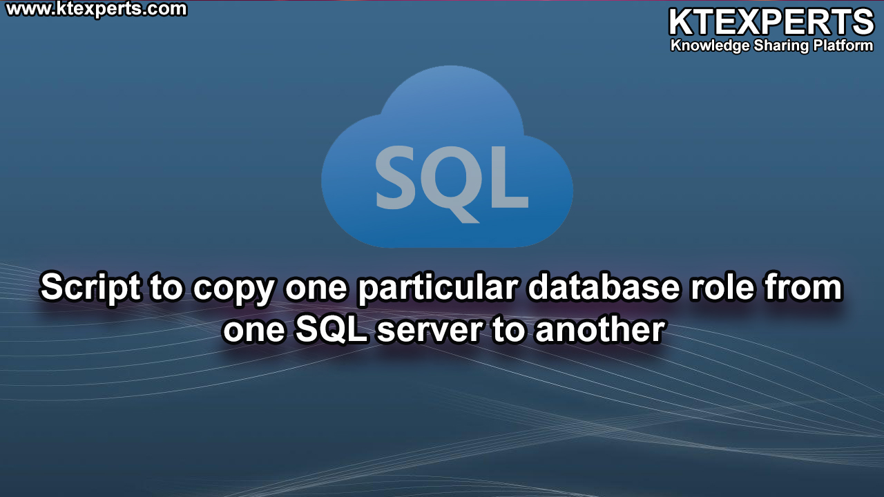 Script to copy one particular database role from one SQL server to another