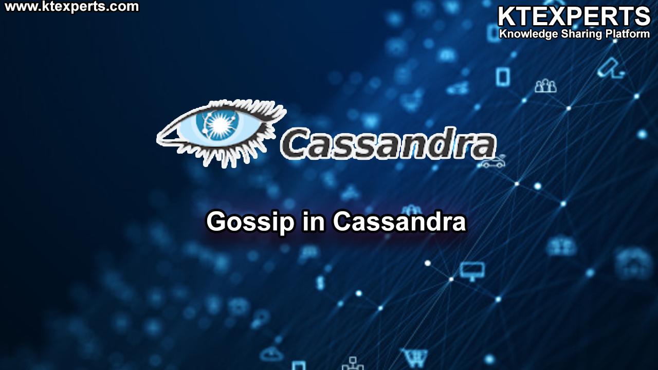 Gossip in Cassandra