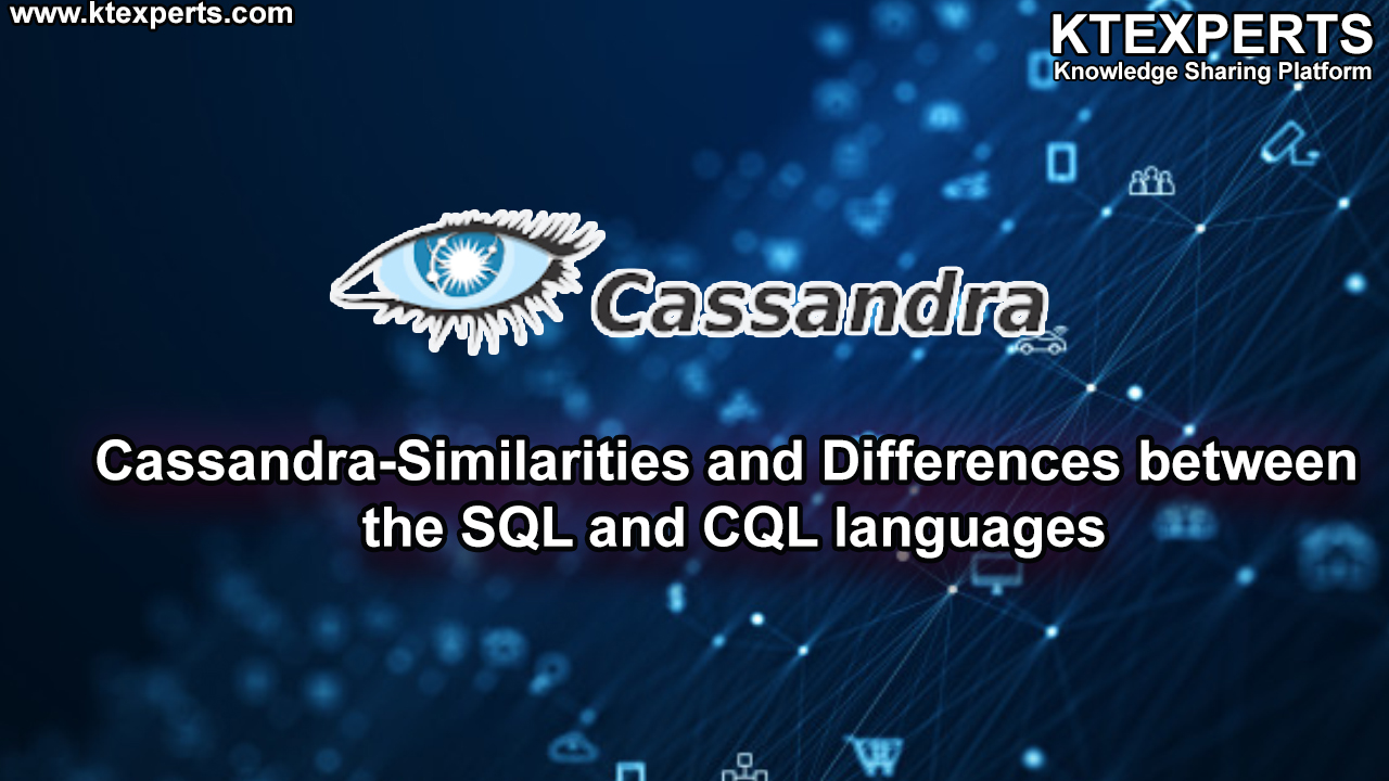 Cassandra-Similarities and Differences between the SQL and CQL languages