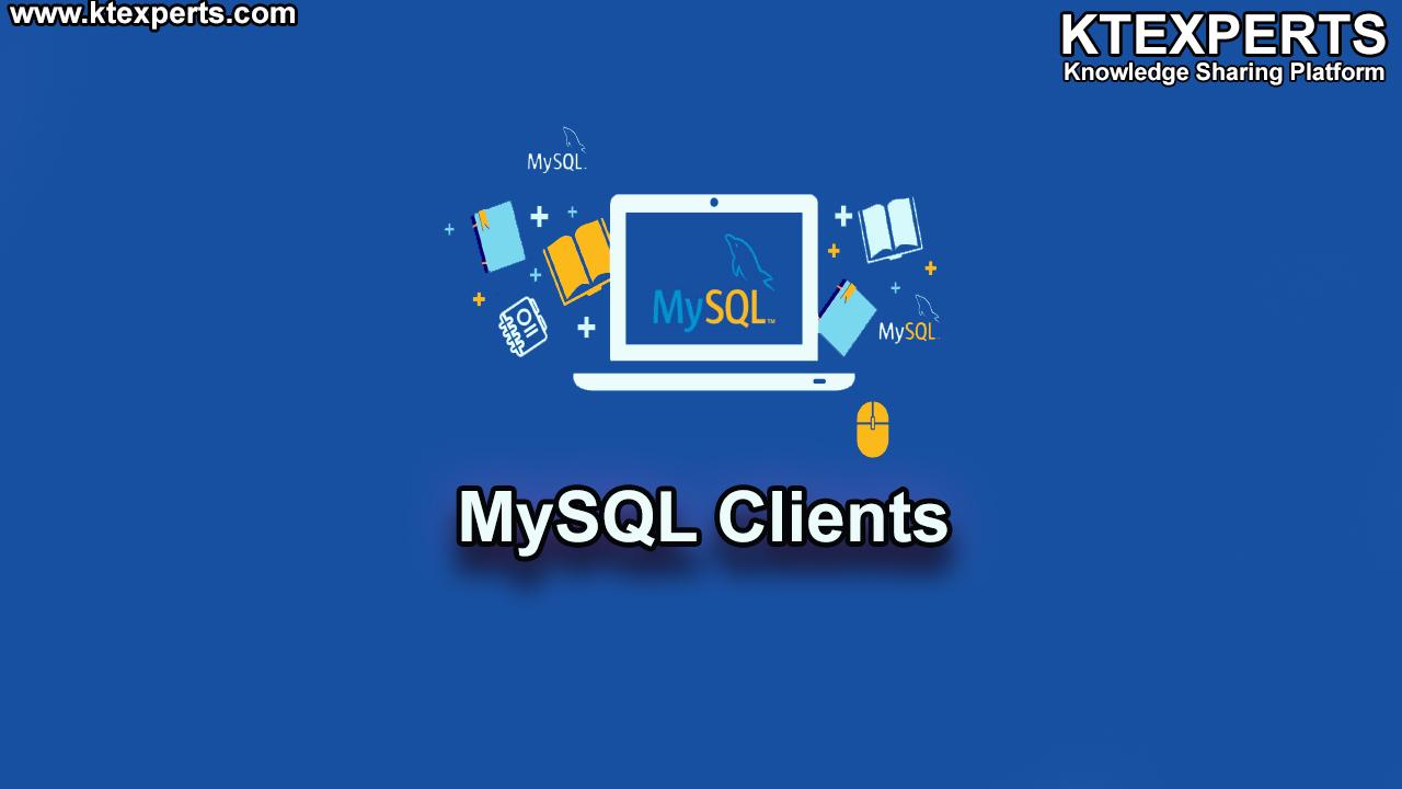 MySQL Clients (Articles -10).