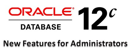 Oracle 12c New features.