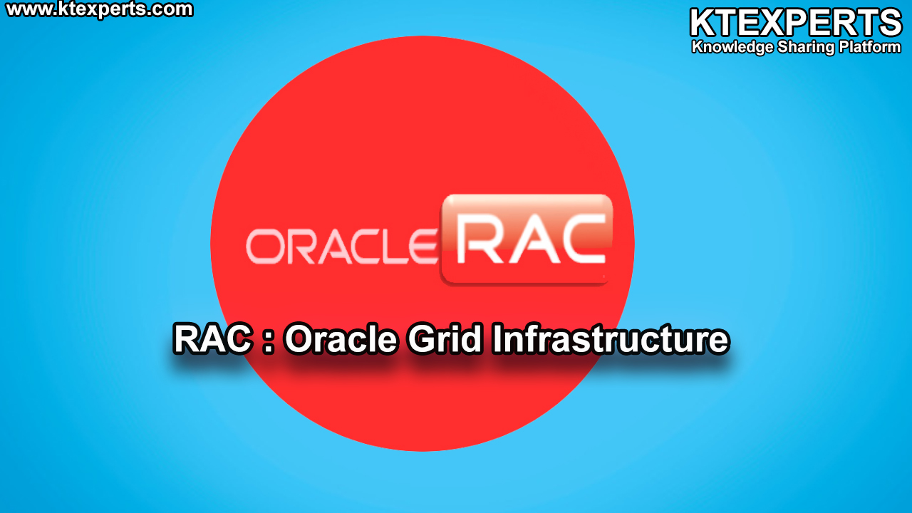 RAC : Oracle Grid Infrastructure