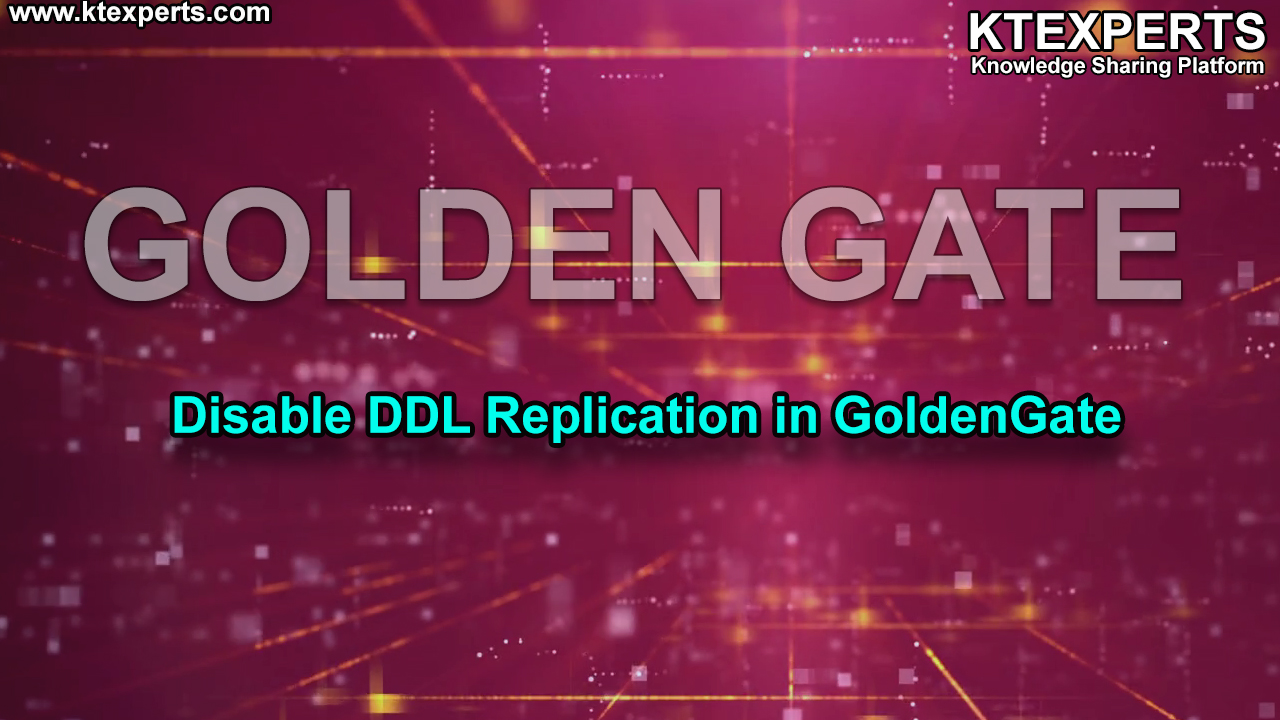 Disable DDL Replication in GoldenGate