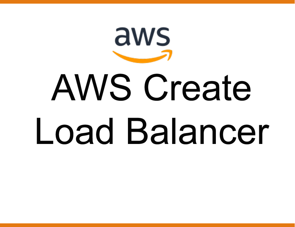 Create Elastic Load Balancer for WebServer in AWS (Amazon Web Services)