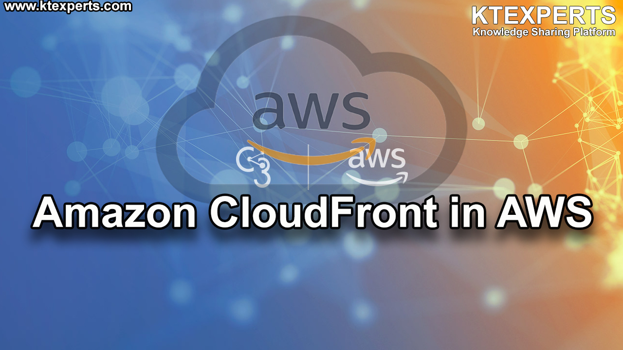 Amazon CloudFront in AWS