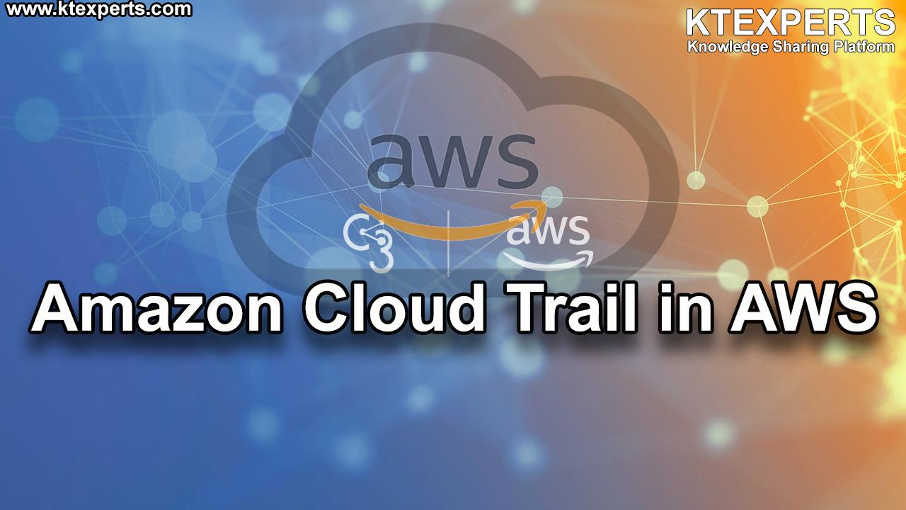Amazon CloudTrail in AWS