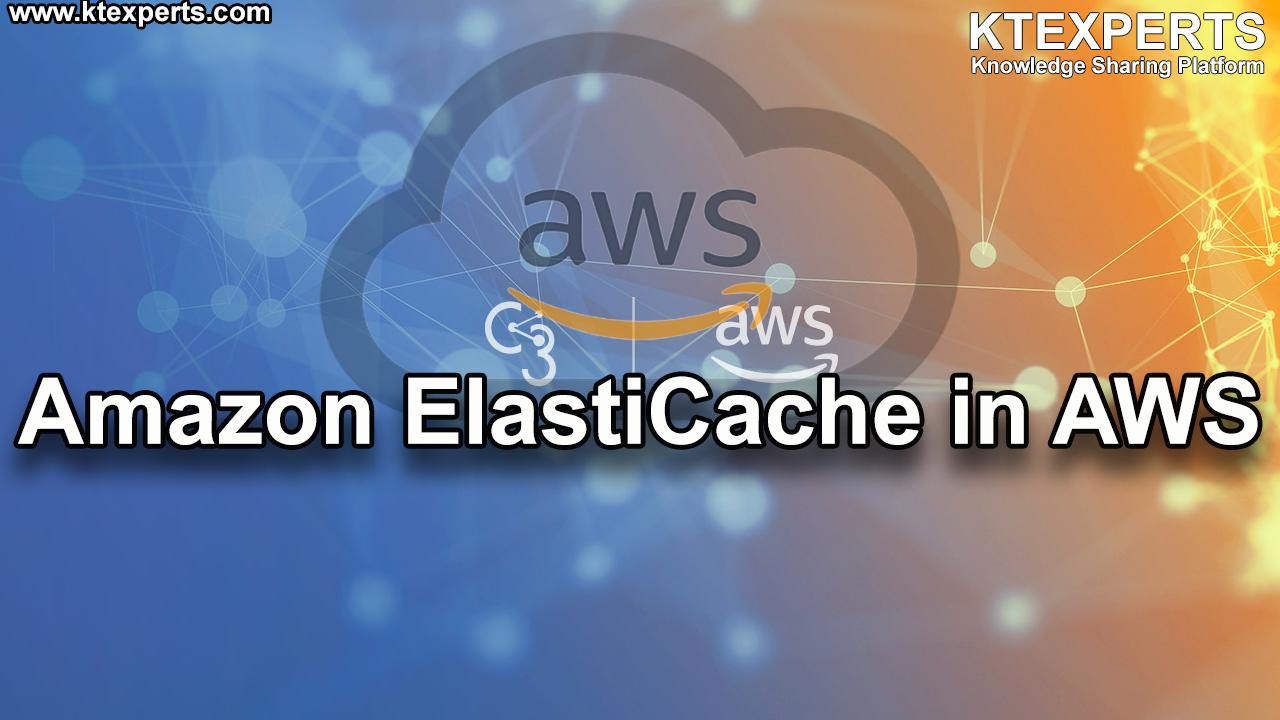 Amazon ElastiCache in AWS