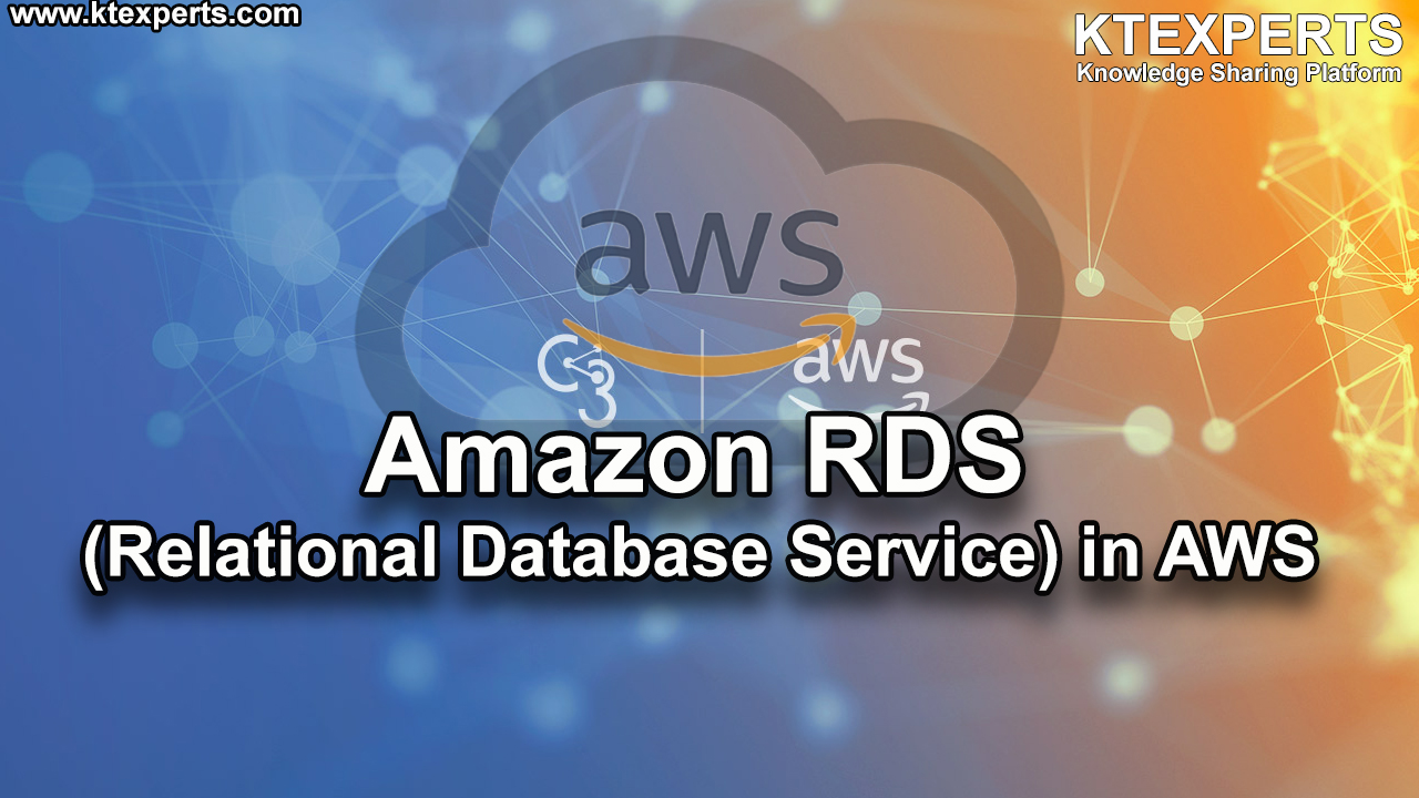 Amazon RDS (Relational Database Service) in AWS