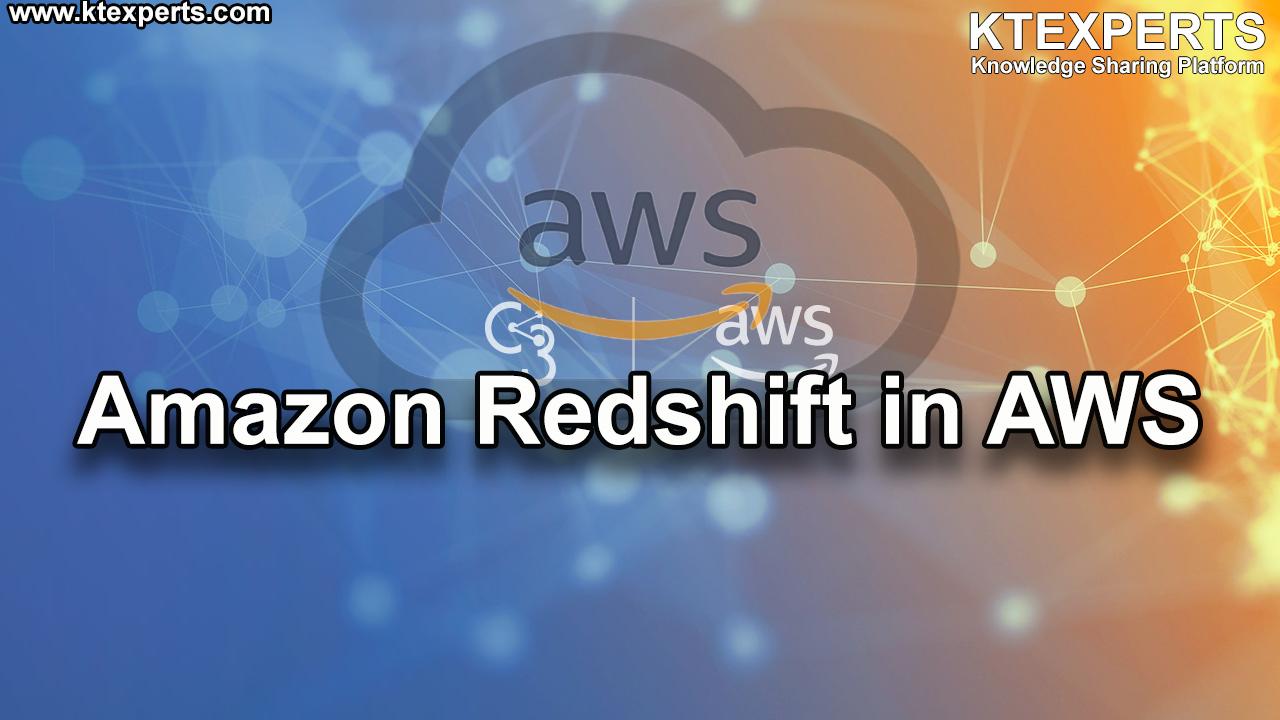 Amazon Redshift in AWS