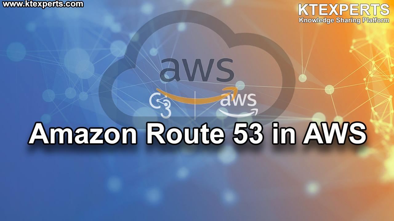 Amazon Route 53 in AWS