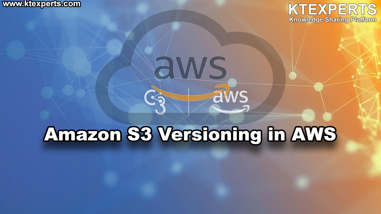 Amazon S3 Versioning in AWS