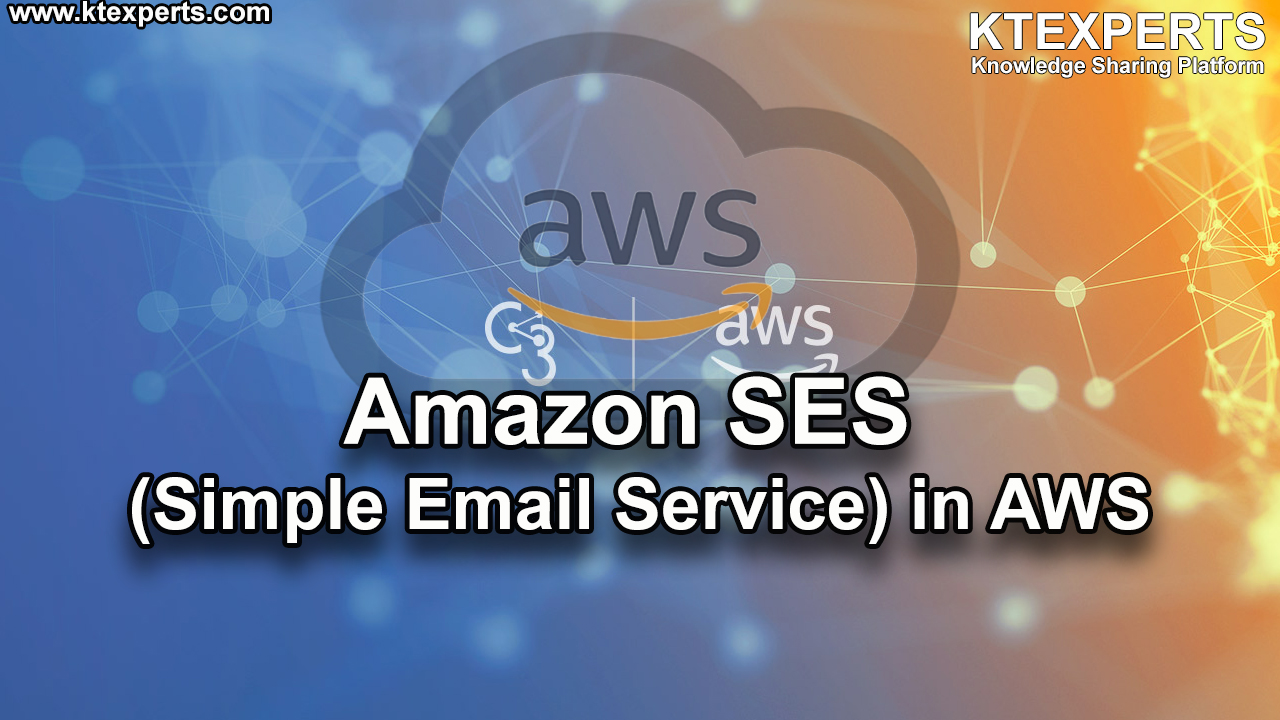 Amazon SES (Simple Email Service) in AWS