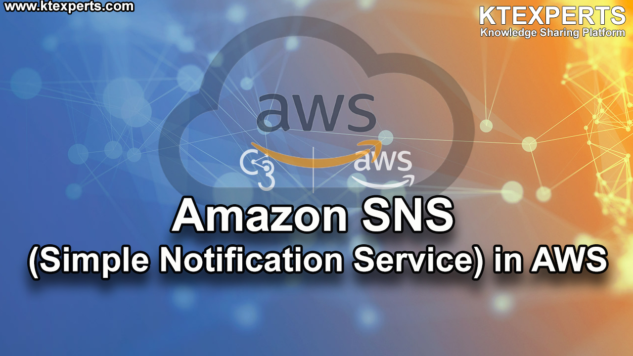 Amazon SNS (Simple Notification Service) in AWS