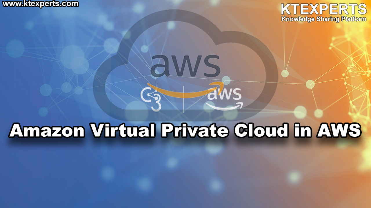 Amazon Virtual Private Cloud in AWS