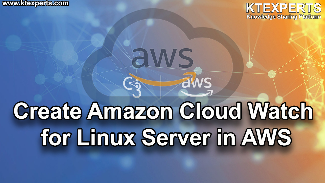 Create Amazon CloudWatch for Linux Server in AWS