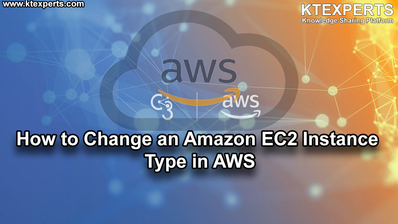 How to Change an Amazon EC2 Instance Type in AWS