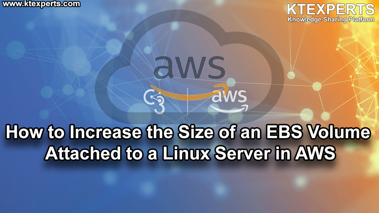How to Increase the Size of an EBS Volume Attached to a Linux Server in AWS