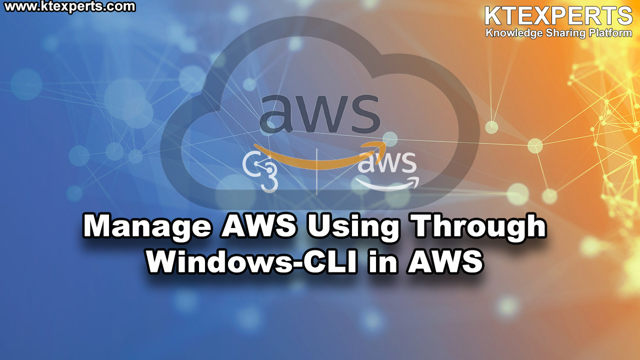 Manage AWS Account Using Through Windows-CLI in AWS