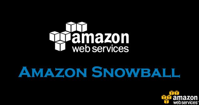 Amazon Snowball in AWS (Amazon Web Services)