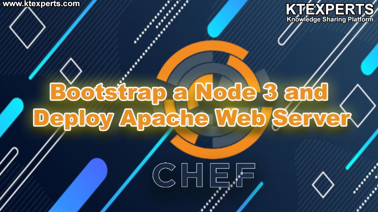 Bootstrap a Node 3 and Deploy Apache Web Server