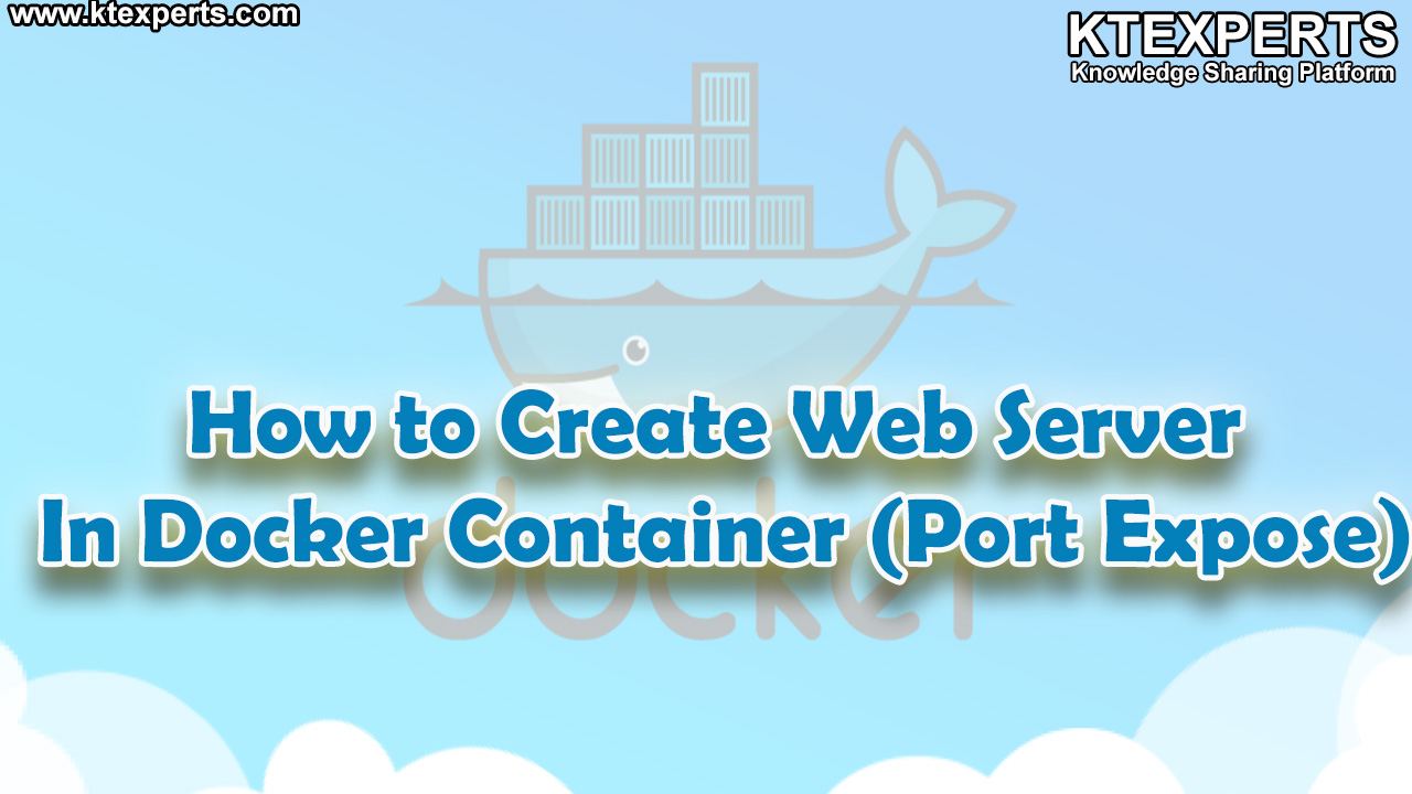 How to Create Web Server In Docker Container By Using Port Expose