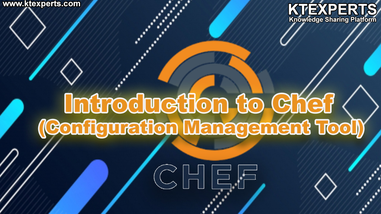 Introduction to Chef (Configuration Management Tool)