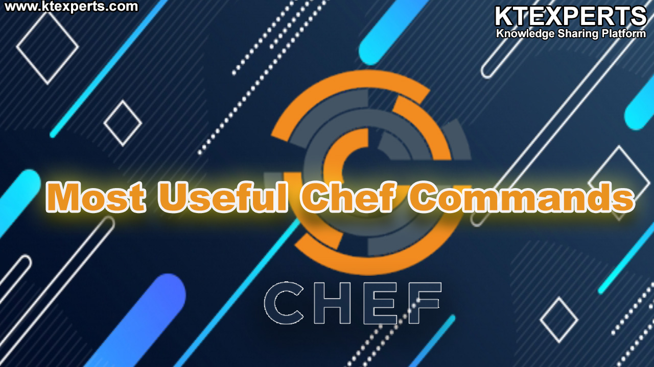 Most Useful Chef Commands
