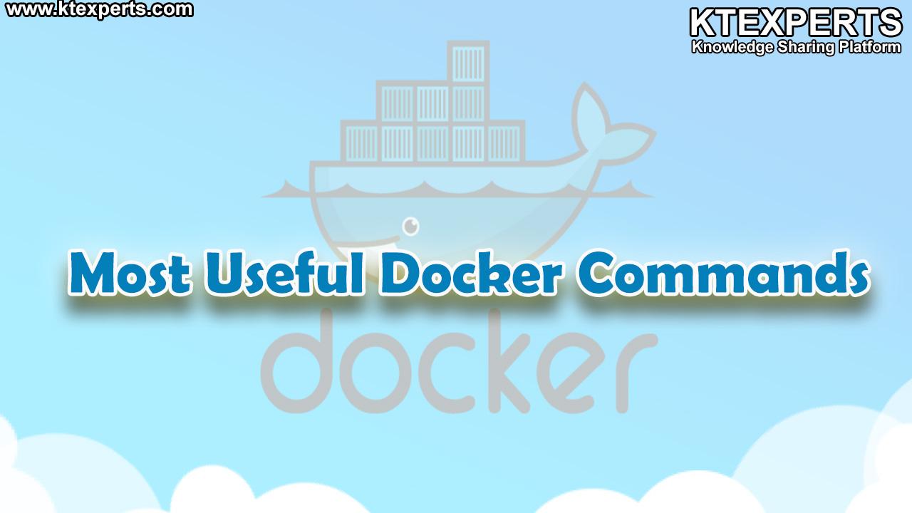 Most Useful Docker Commands