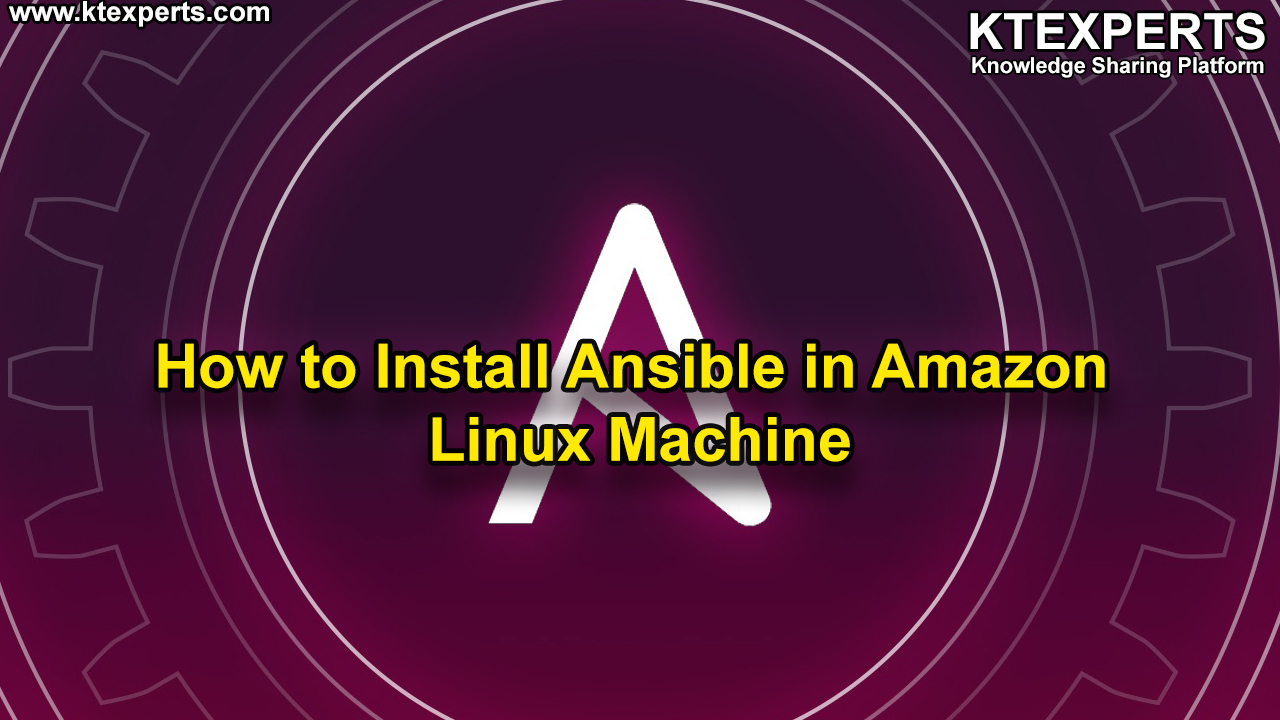 How to Install Ansible in Amazon Linux Machine