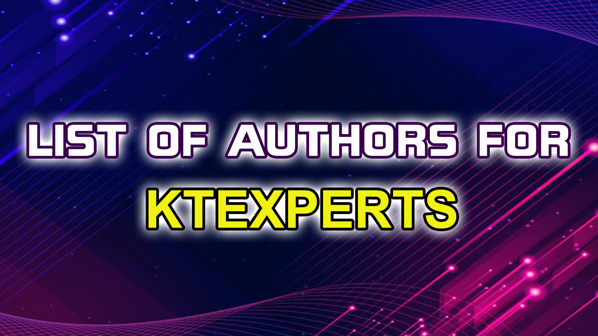 List of Authors for KTEXPERTS