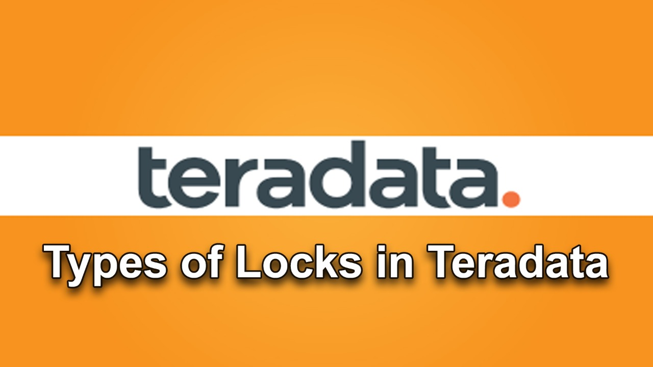 Types of Locks in Teradata