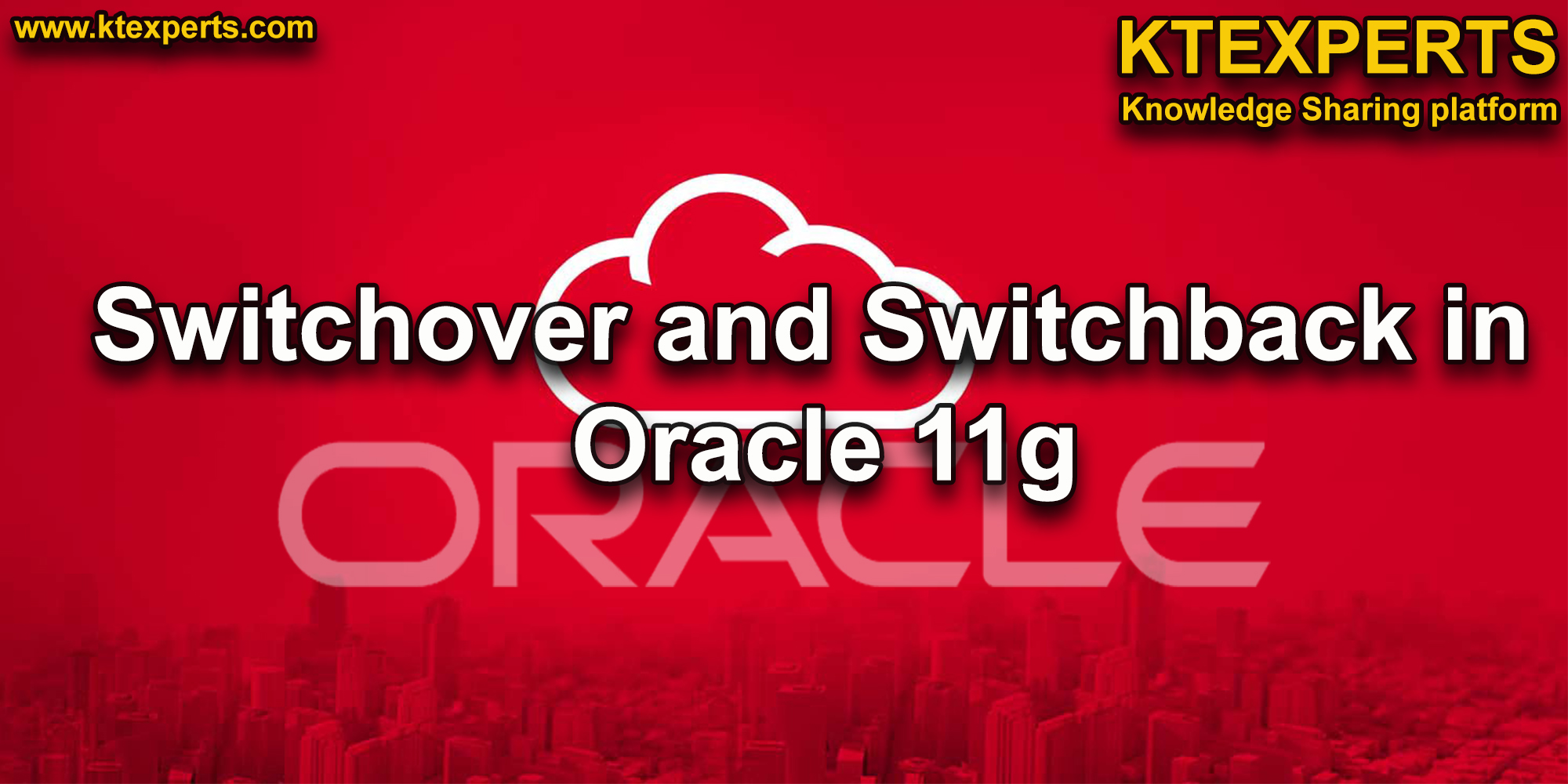 Switchover and Switchback in Oracle 11g