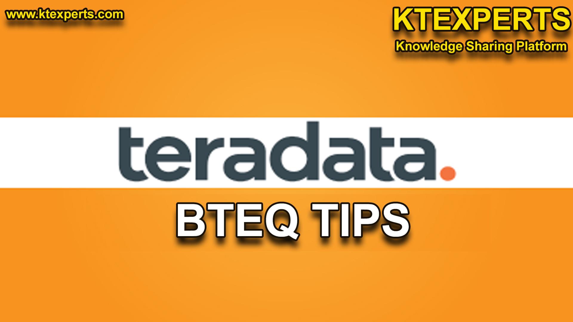 BTEQ TIPS in Teradata