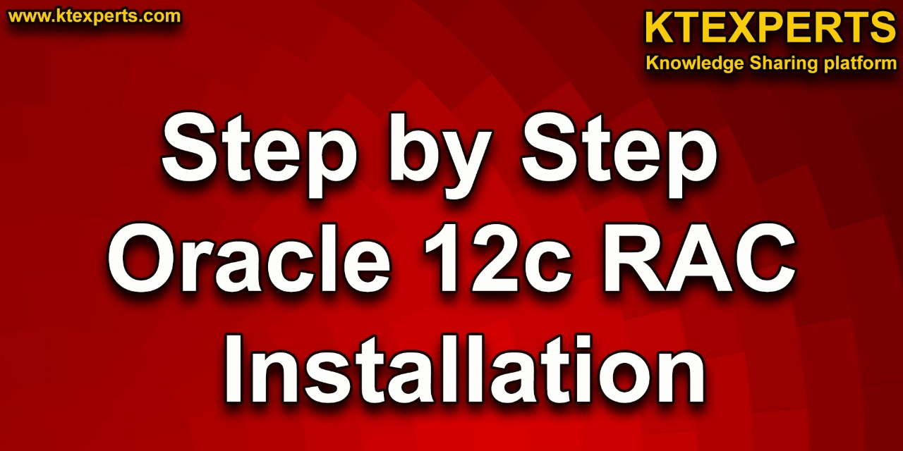 Step by Step Oracle 12c RAC Installation