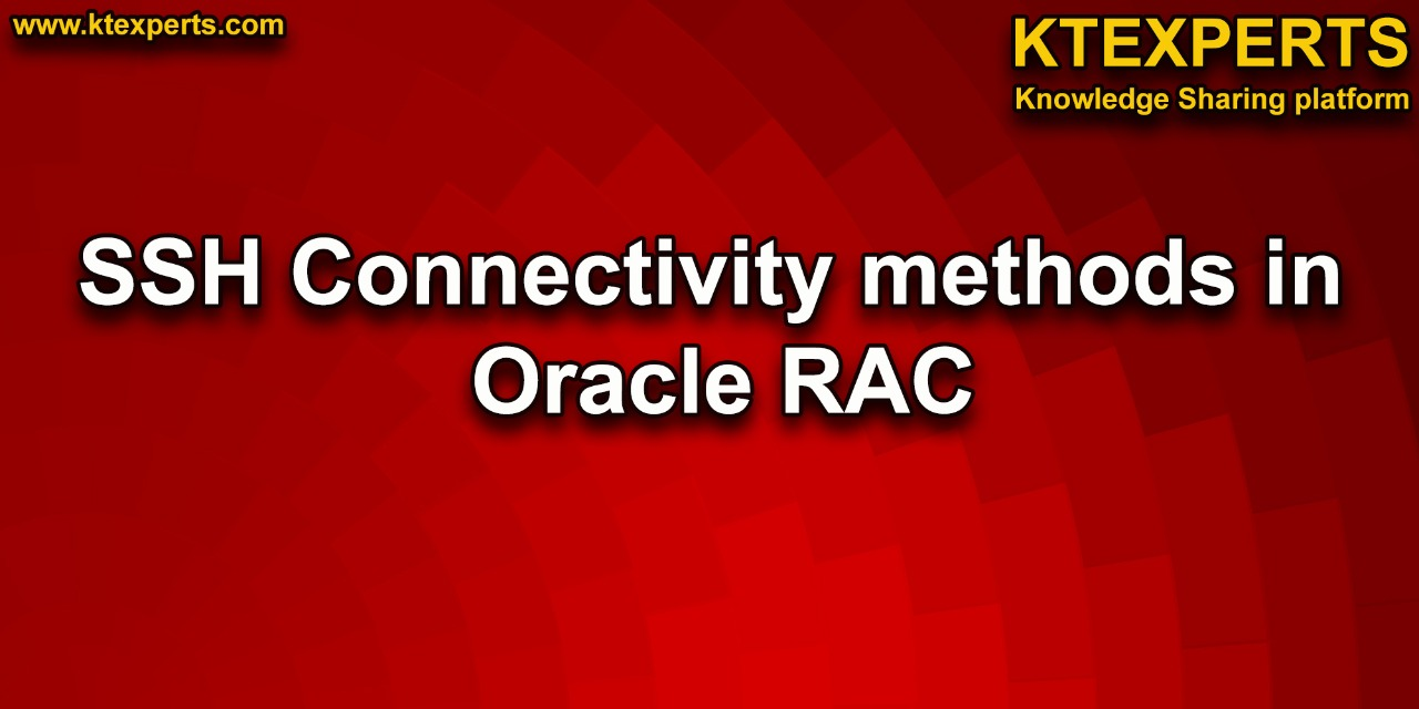 SSH Connectivity methods in Oracle RAC