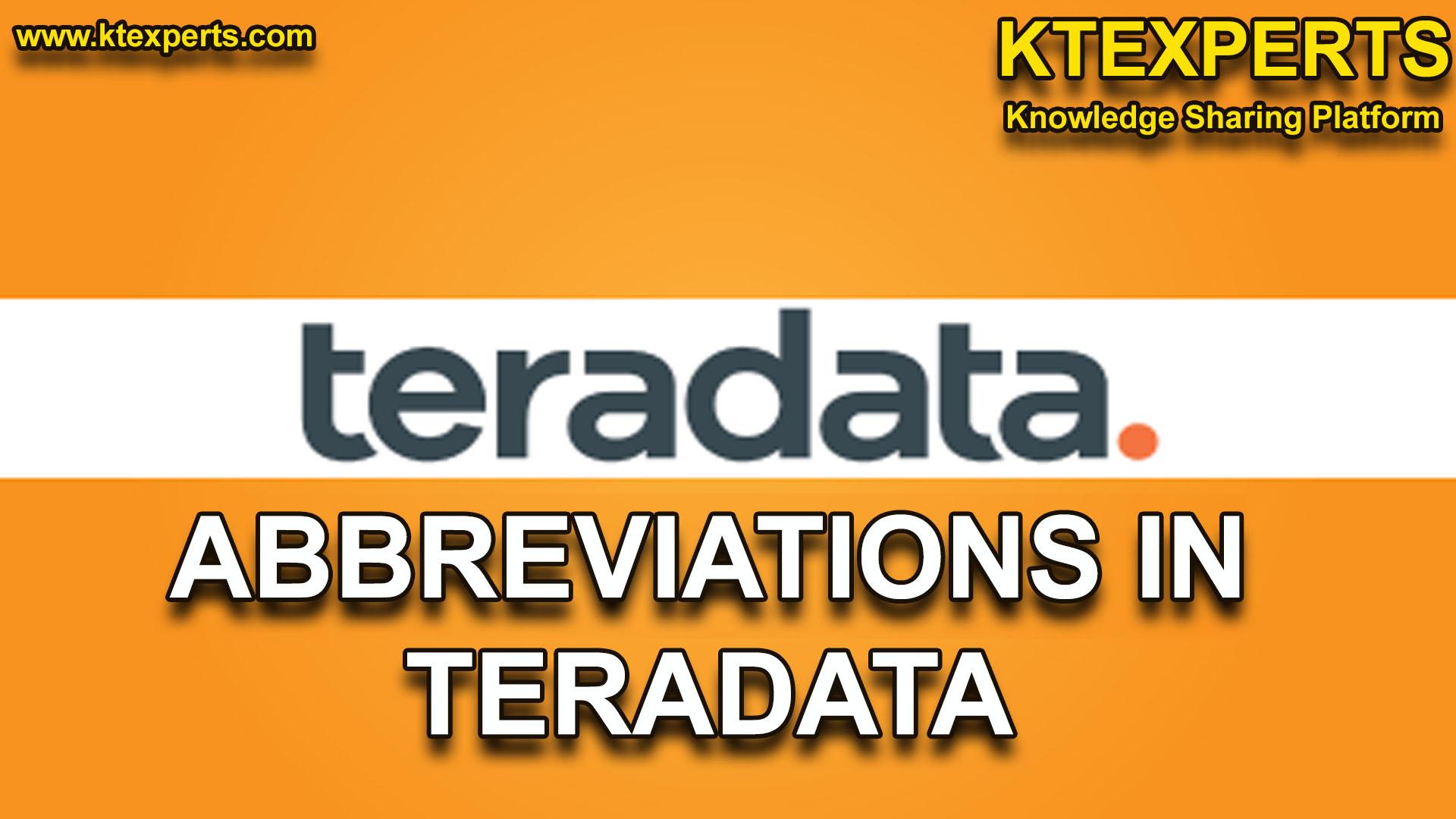 ABBREVIATIONS IN TERADATA