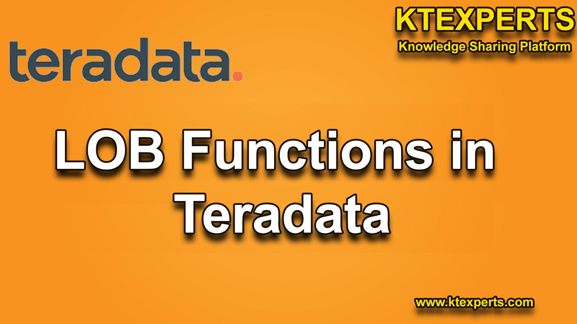 LOB Functions in Teradata
