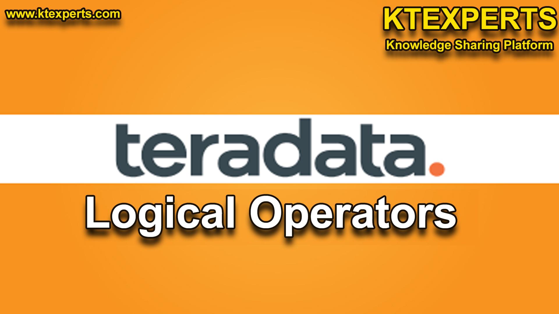 Teradata Logical Operators