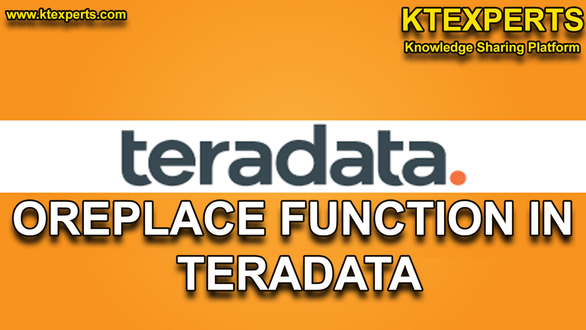 OREPLACE FUNCTION IN TERADATA