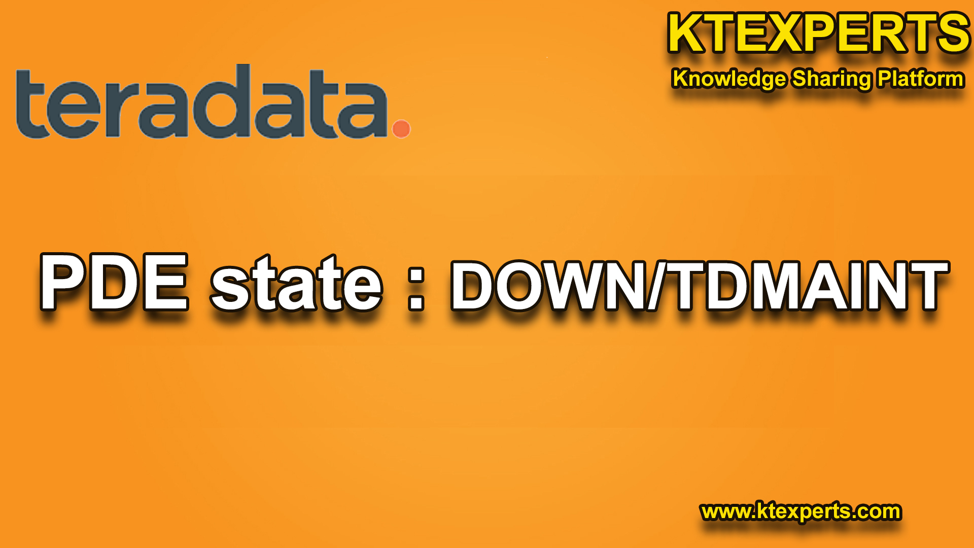 PDE STATE – DOWN/TDMAINT