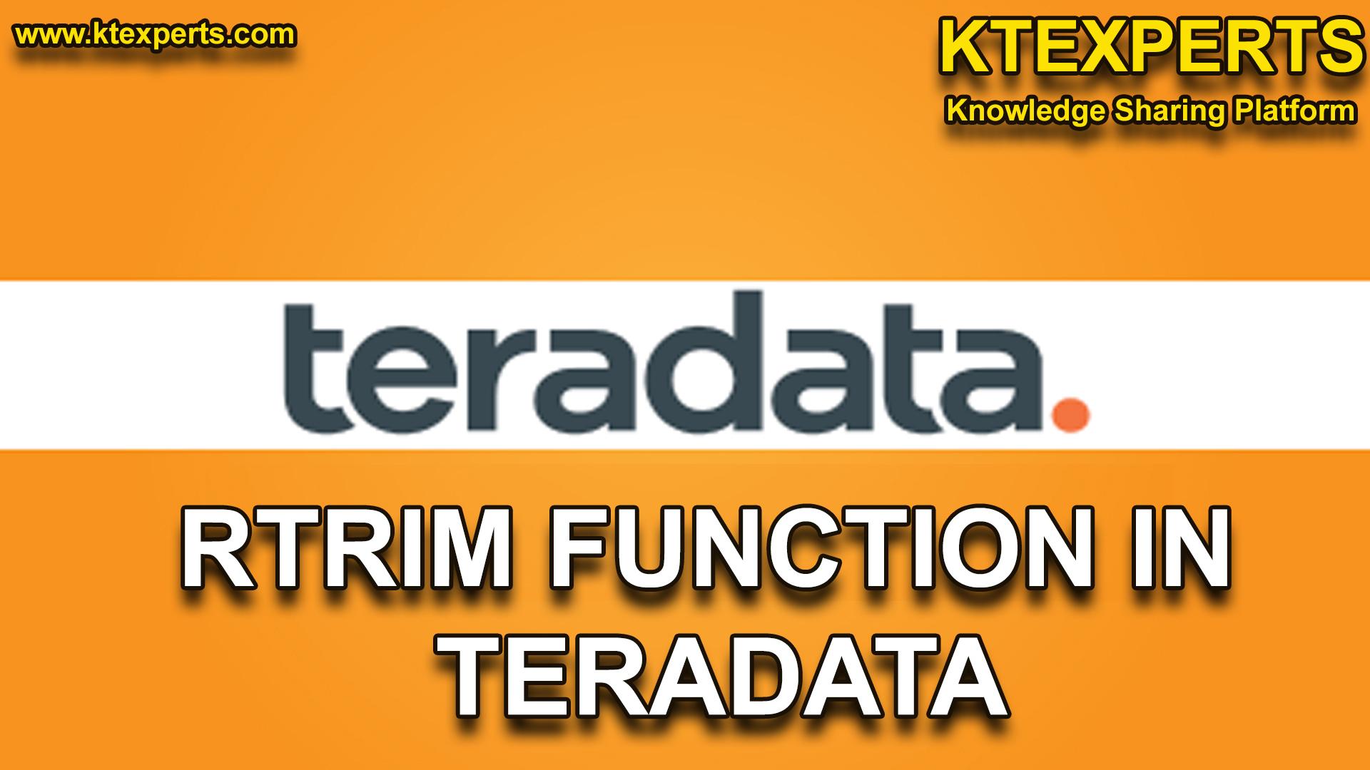 RTRIM FUNCTION IN TERADATA