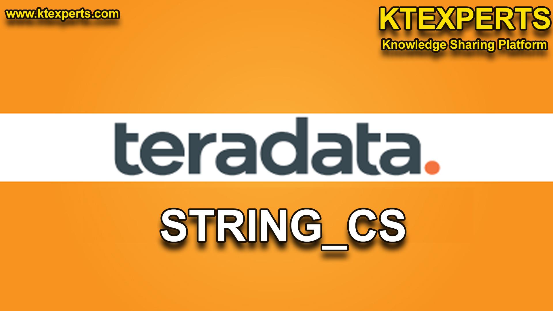 STRING_CS FUNCTION IN TERADATA