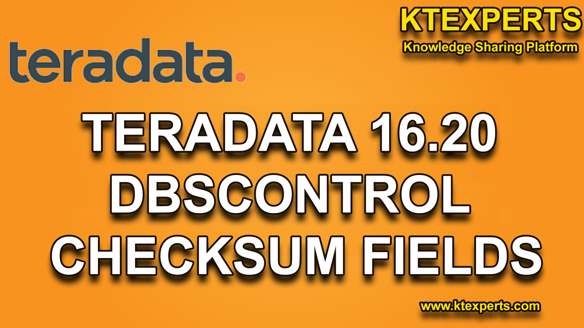 TERADATA 16.20 DBSCONTROL CHECKSUM FIELDS