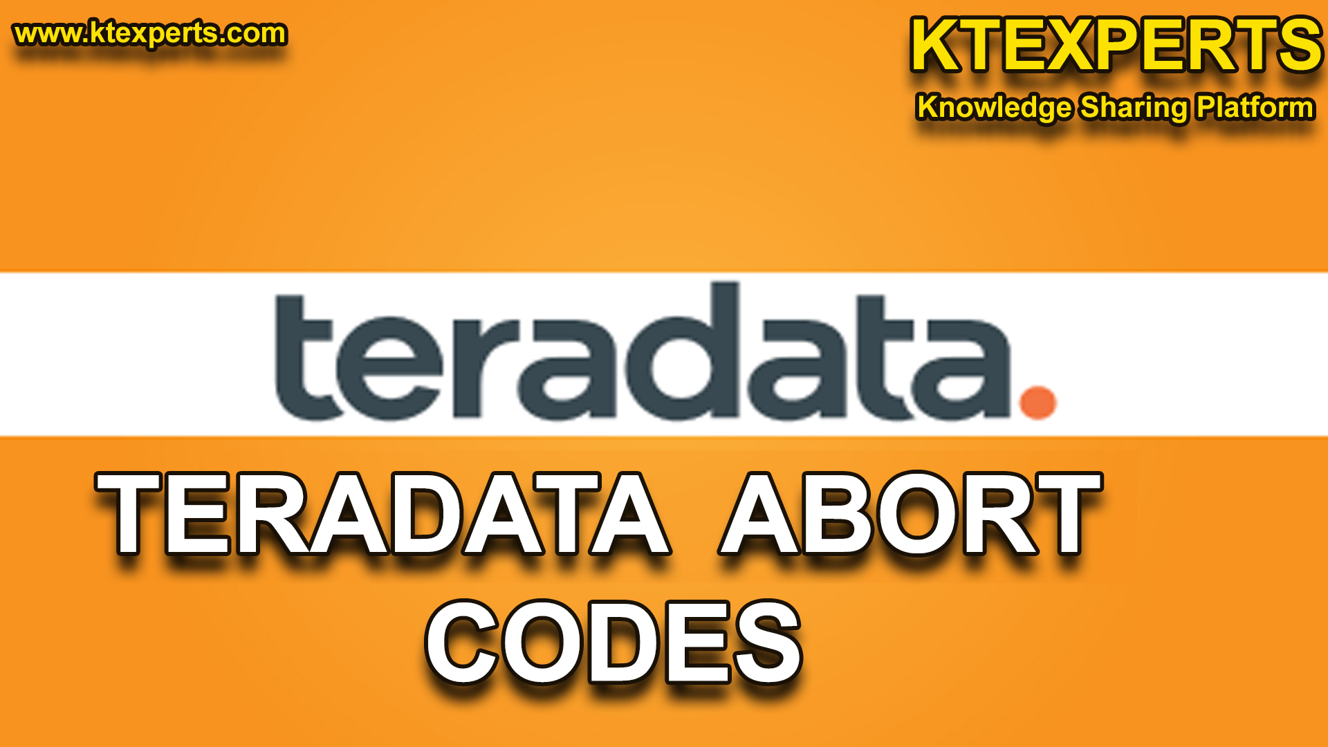 TERADATA ABORT CODES and  MEANING