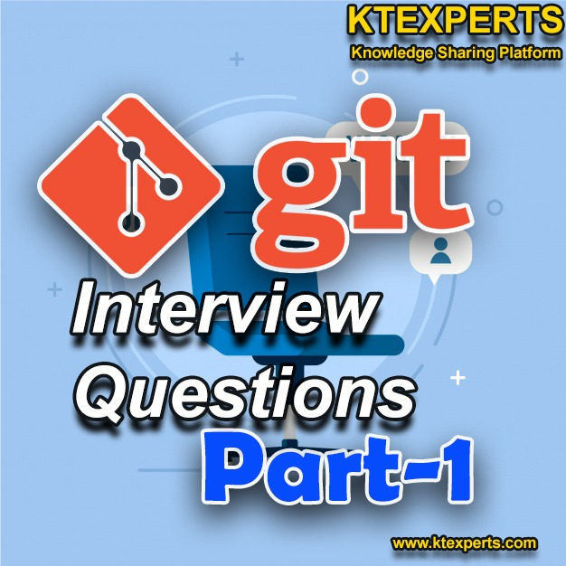 GIT  INTERVIEW QUESTIONS (PART-1)