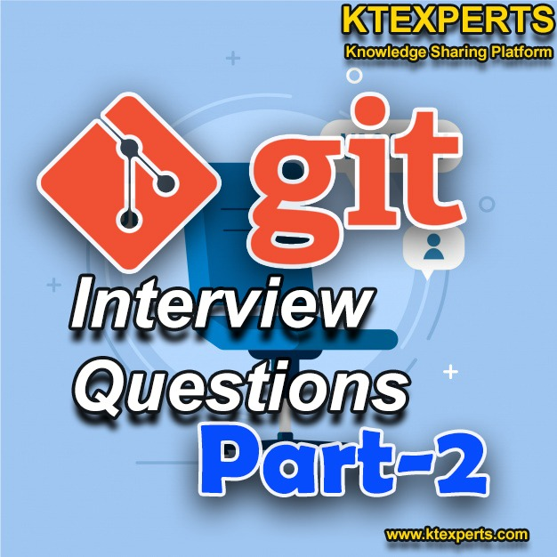 DevOps :GIT INTERVIEW QUESTIONS(Part-2)
