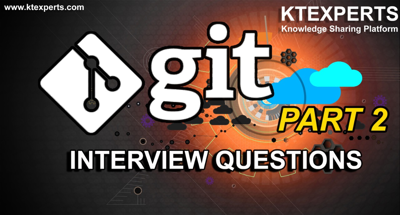 GIT INTERVIEW QUESTIONS (PART-2)