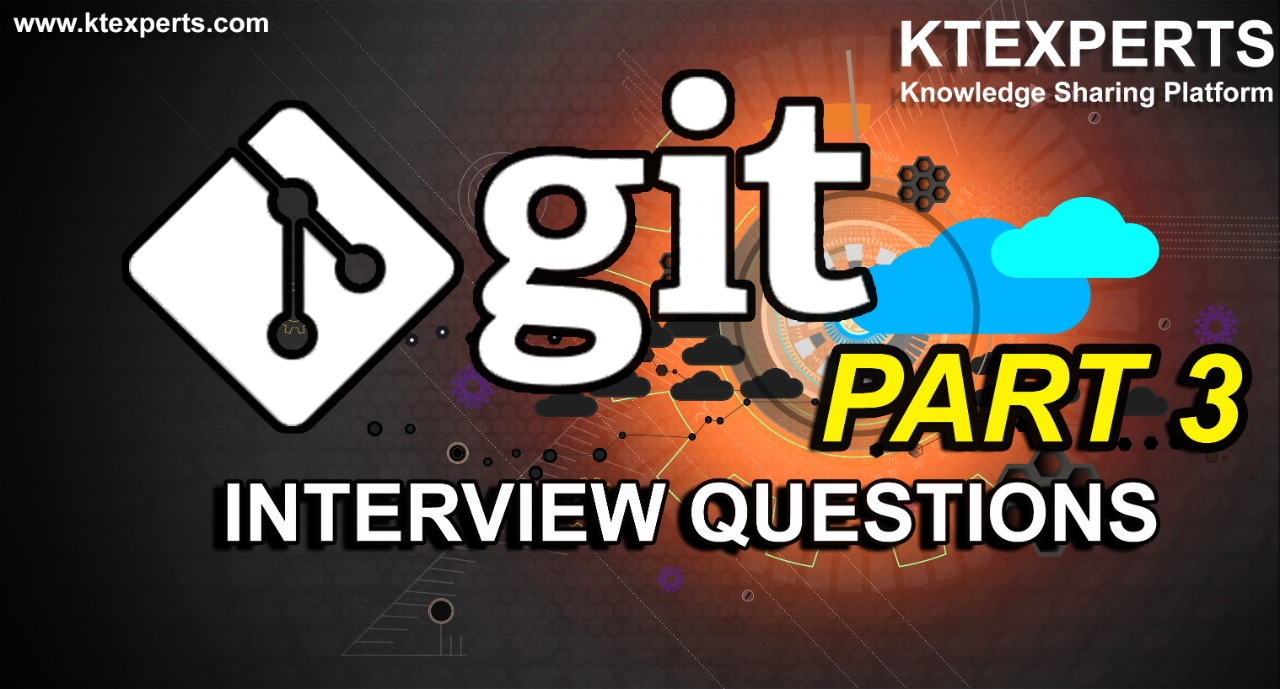 GIT INTERVIEW QUESTIONS PART 3